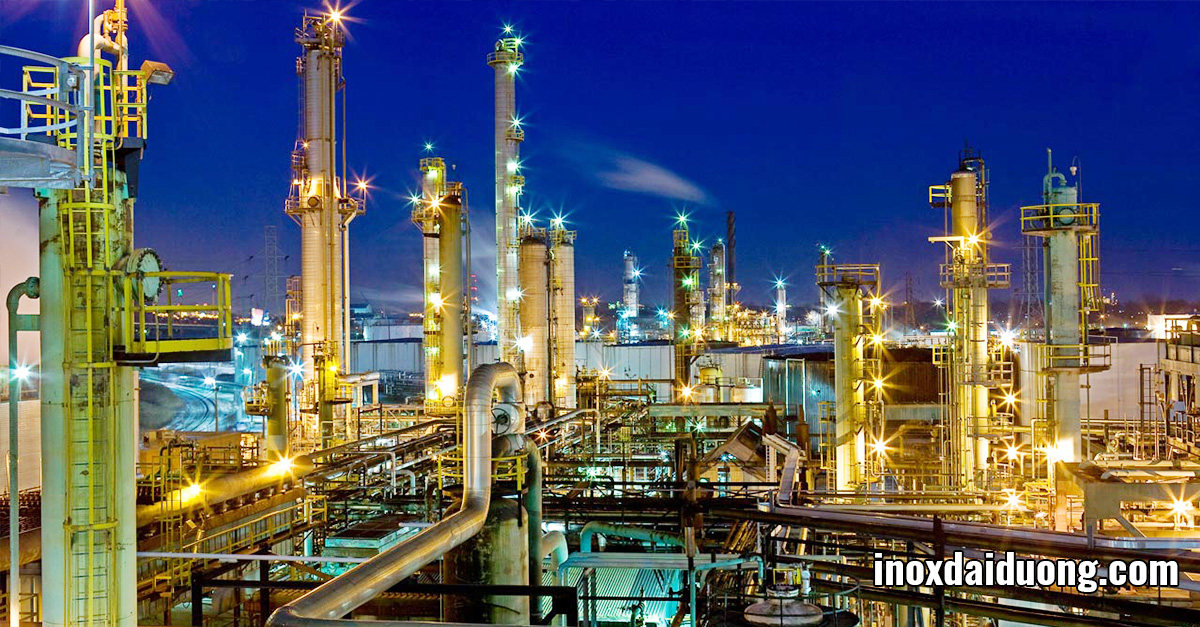 Tầm quan trọng và ứng dụng của thép không gỉ trong ngành công nghiệp lọc hóa dầu