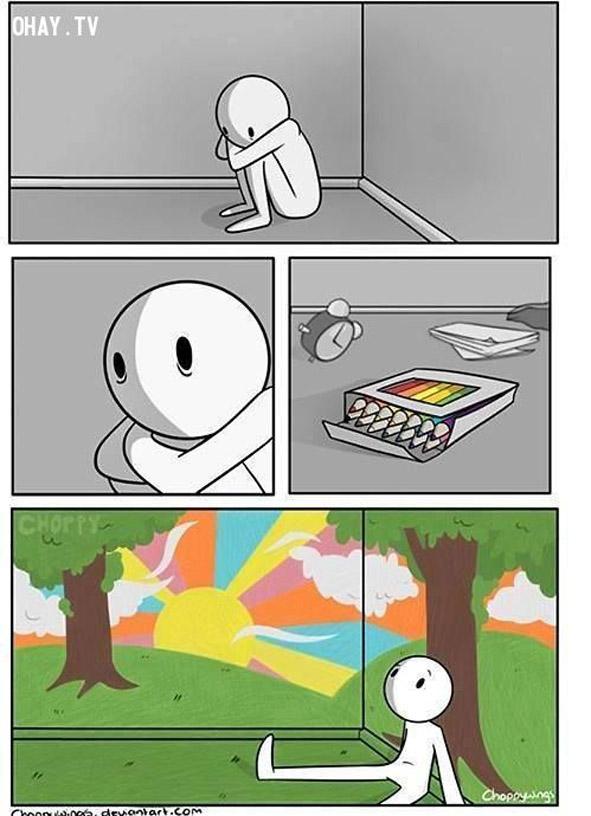 6. Đừng buồn nếu bạn cảm thấy cuộc sống đơn điệu, bởi sắc màu cuộc sống là do chính bạn tạo nên.