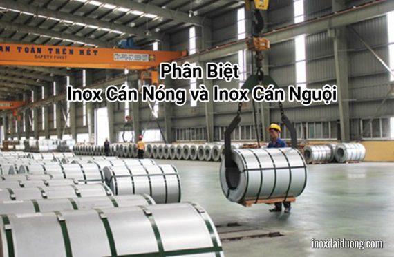 Phân Biệt Inox Cán Nóng và Inox Cán Nguội