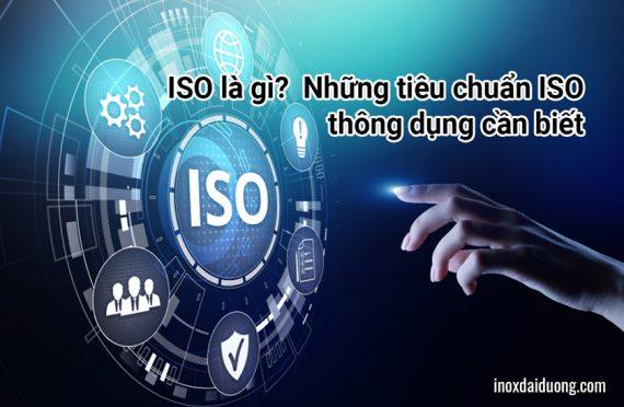 ISO là gì? Những tiêu chuẩn ISO thông dụng cần biết