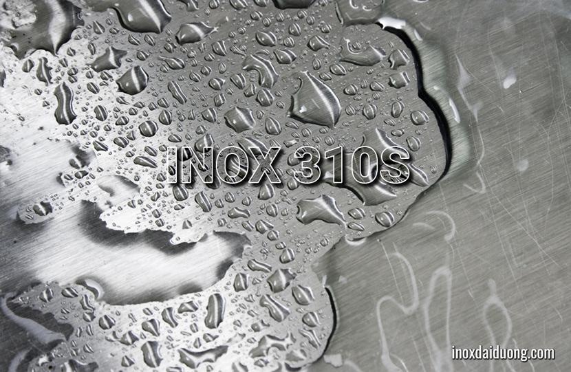 Inox 310s - Thành phần, đặc điểm và ứng dụng